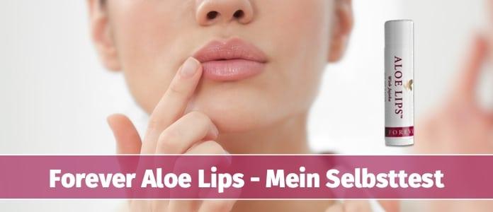Forever Aloe Lips Selbsttest
