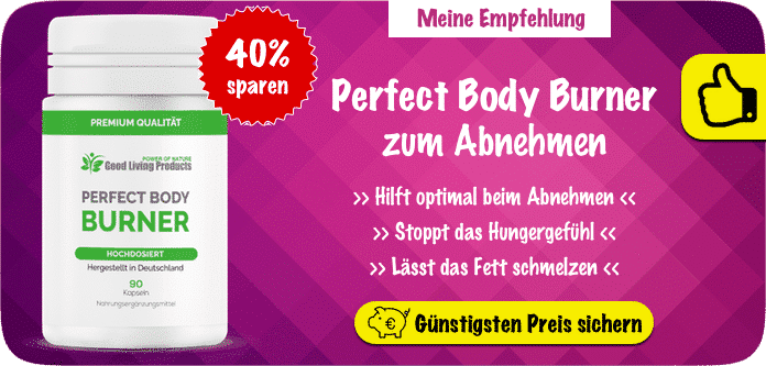 Perfect Body Burner Empfehlung 40% (EB)