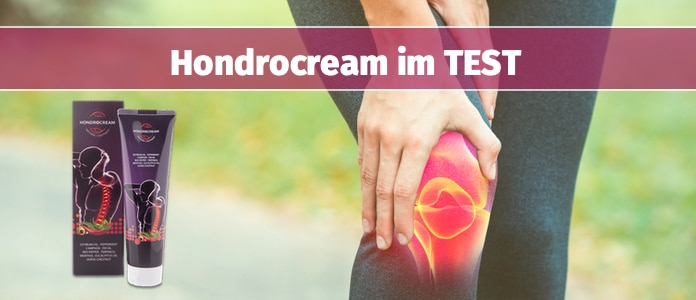 Hondrocream Wirkung im Check